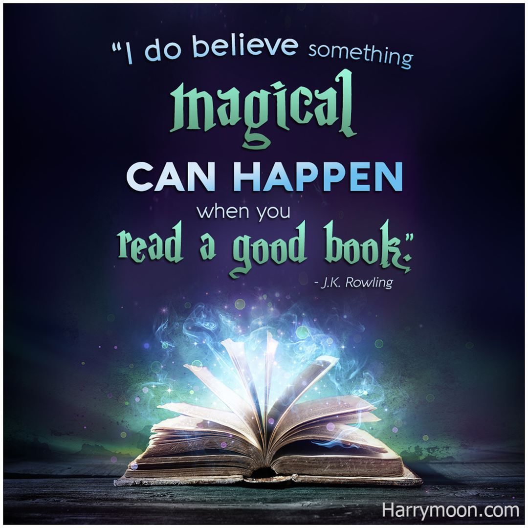 I do believe something magical can happen when you read a good ...