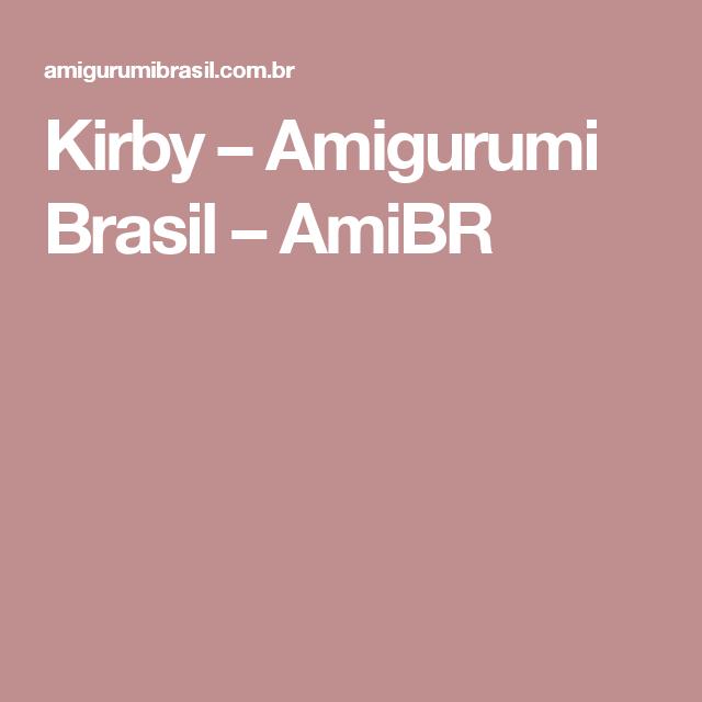 Kirby – Amigurumi Brasil – AmiBR