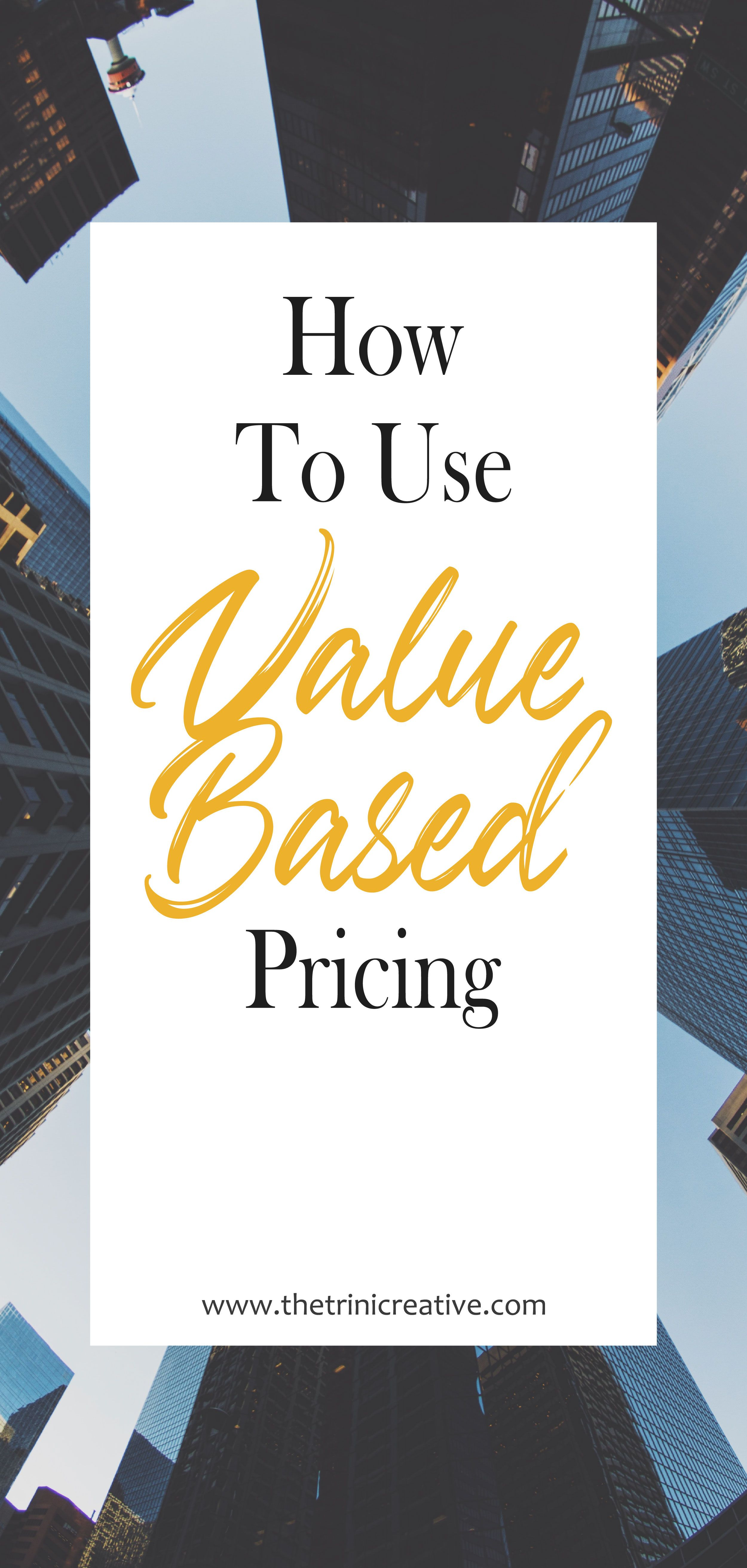 An Introduction To Value Based Pricing How To Use Value