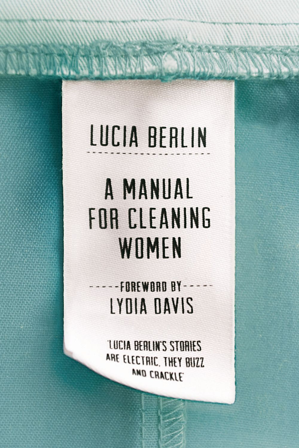 'A Manual For Cleaning Women: Selected Stories' by Lucia Berlin - HarpersBAZAAR.com