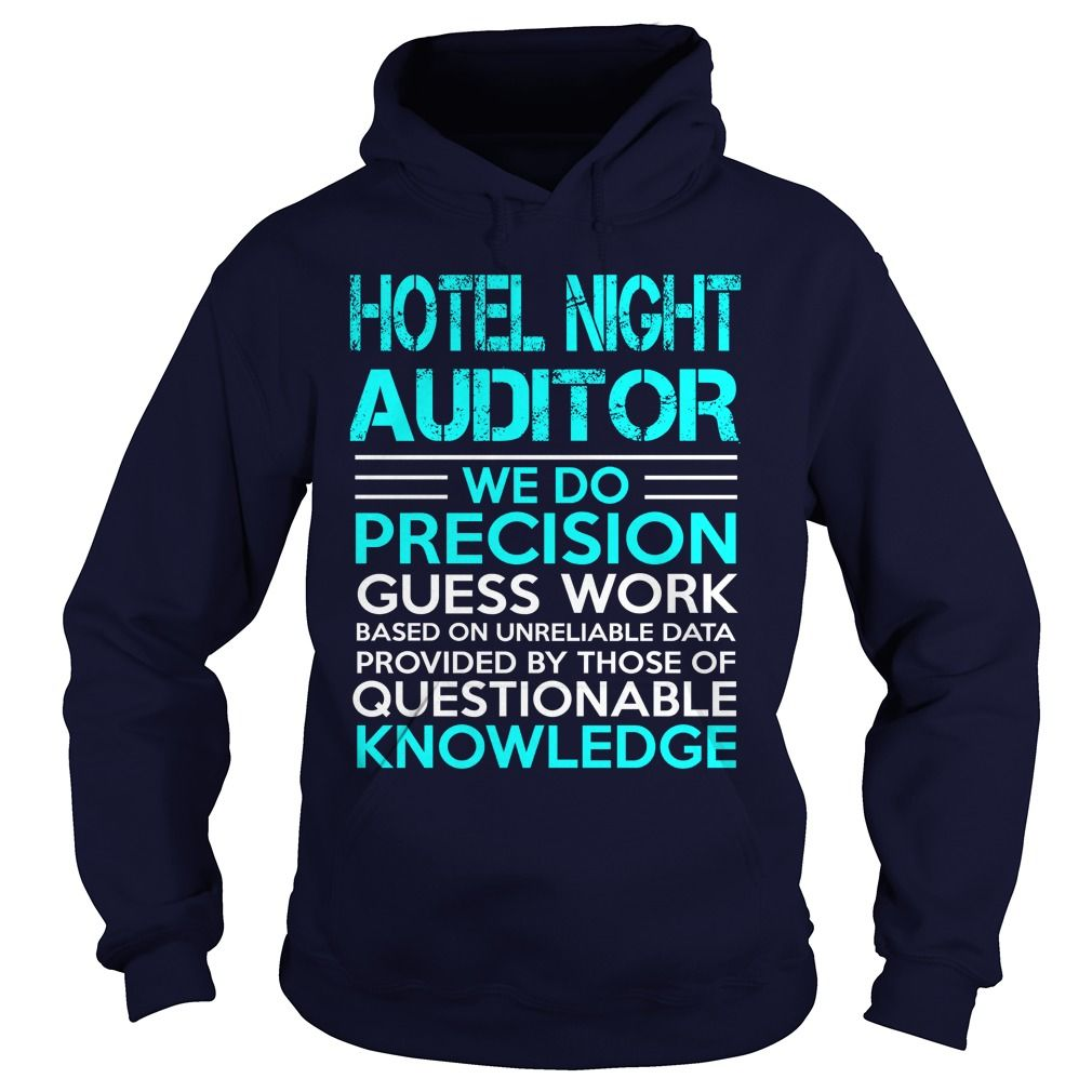 Hotel night auditor we do precision guess work knowledge t shirts public relations assistant we do precision guess work knowledge t shirts hoodies find this pin and more on sunfrog shirts coupon code fandeluxe Choice Image