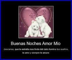 Resultado De Imagen Para Buenas Noches Amor Mio Frases Pinterest