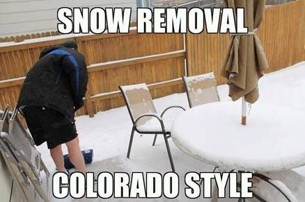 This is how we shovel snow in Colorado!