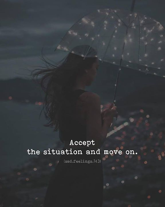 Positive Quotes : Accept the situation..