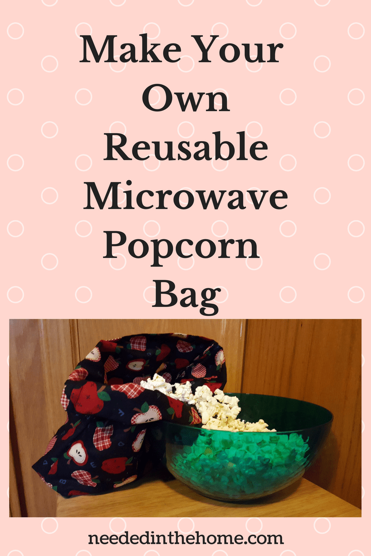 DIY Make Your Own Reusable Microwave Popcorn Bag / Cute Creative Practical Gift Idea DIY microwave popcorn bag (tutorial) / #DIY #popcornbag #tutorial #microwavebag from NeededInTheHome