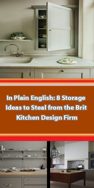 In Plain English: 8 Storage Ideas to Steal from the Brit Kitchen Design Firm A Plain English kitchen—the first in the US—and other new but classic designs define this Brooklyn townhouse remodel by Elizabeth Roberts Architecture. #plainenglishkitchen