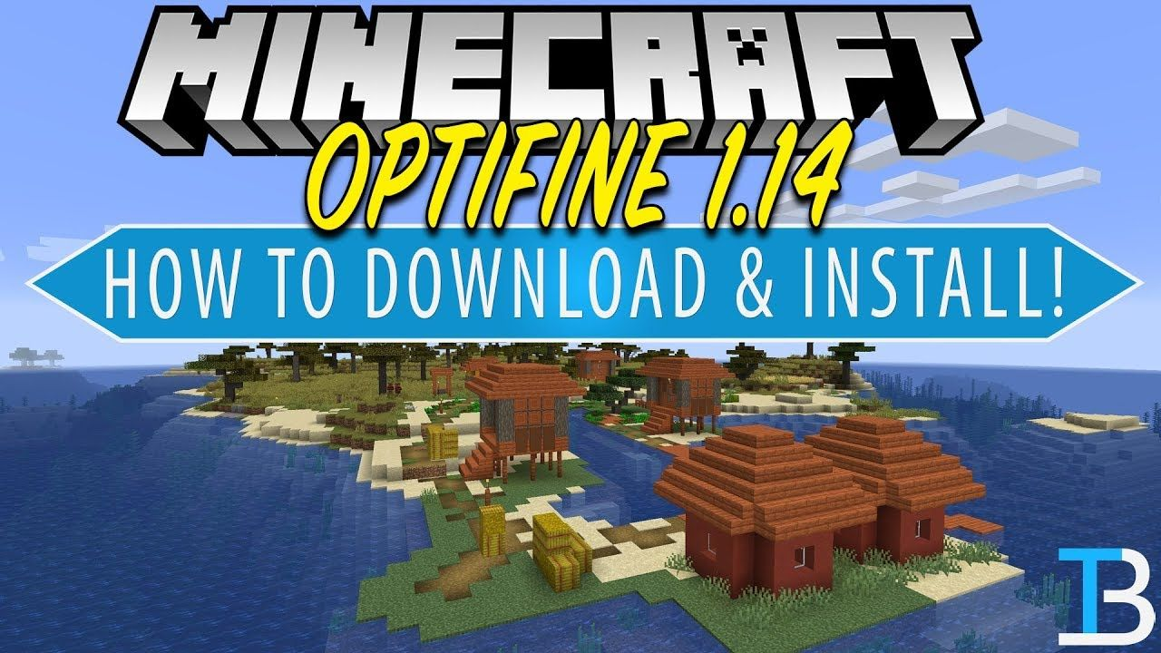 How To Download Install Optifine In Minecraft 1 14