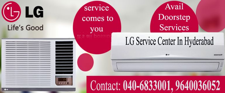 Get Lg Brand Home Appliances Repairs And Services At Your Doorsteps In Hyderabad With Professional Techn Hyderabad Appliance Repair Service Appliance Repair