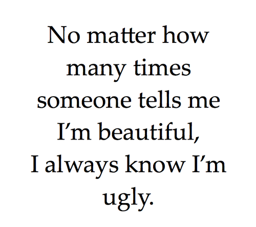 sad ugly quotes