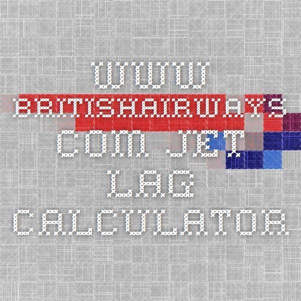 www.britishairways.com jet lag calculator