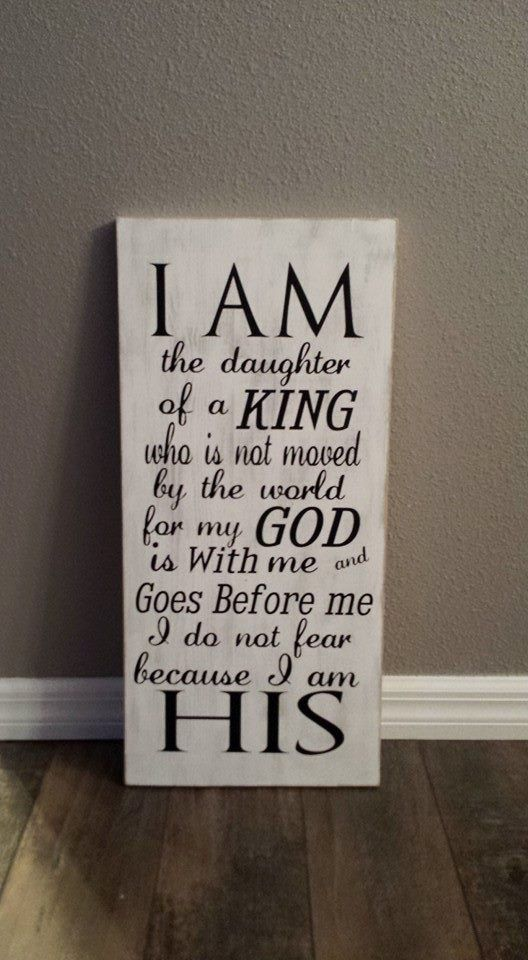 I am the daughter of a king Custom signs by TheCraftySistas