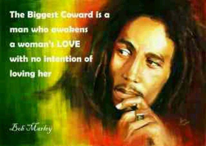 Coward Man Quotes Bob Marley Bob Marley Quotes Reggae