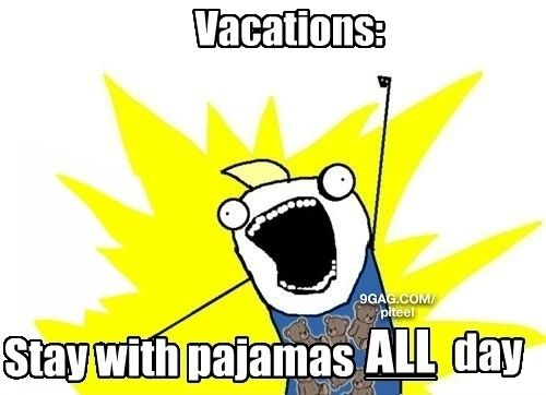 On Vacations Pajamas All Day