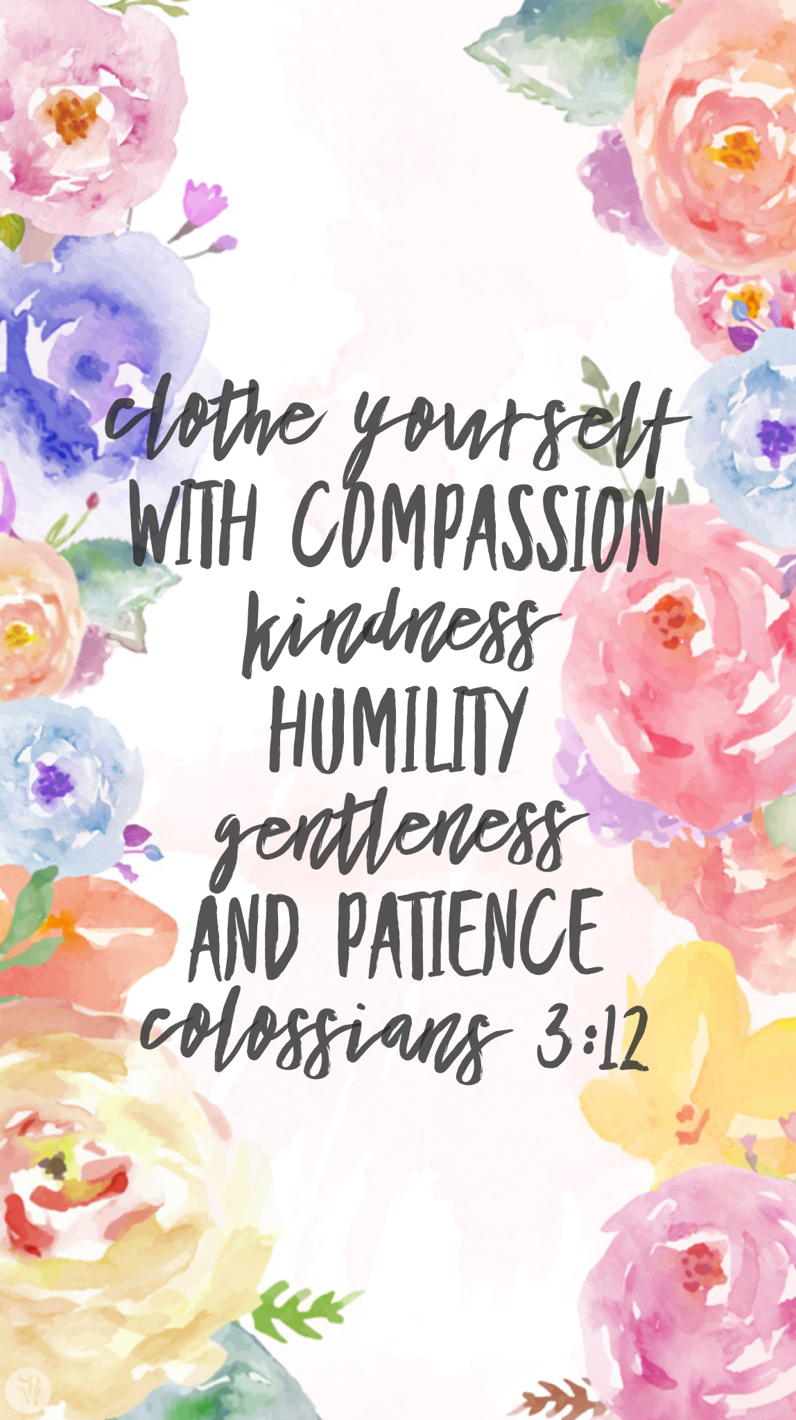 Clothe Yourself With Compassion Kindness Humility Gentleness And