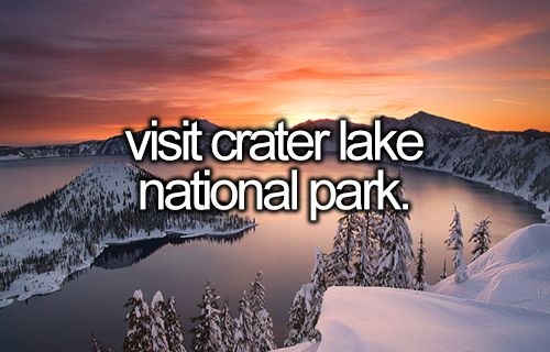Visit Crater Lake National Park   Bucket List