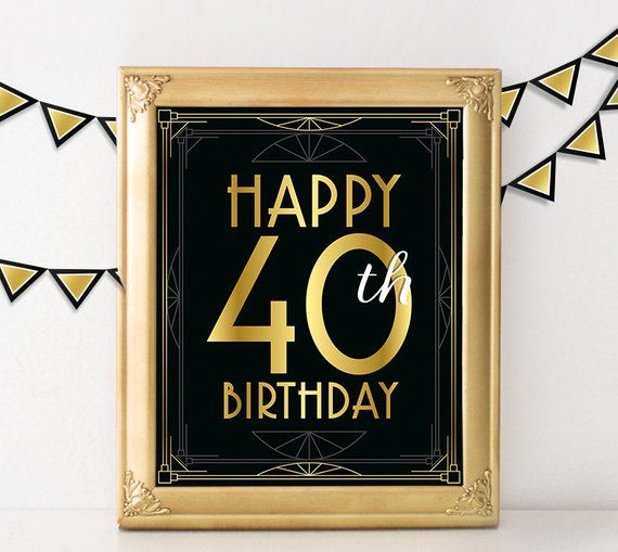 40th Birthday Decoration Happy Sign 40 Year Old Party Decorations Great Ga