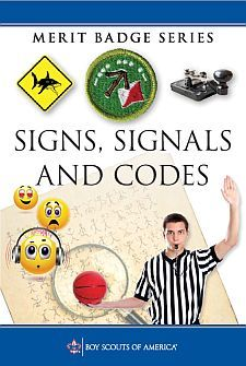 Signs Signals And Codes Merit Badge Pamphlet Boy Scouts Merit Badges Merit Badge Boy Scouts Of America