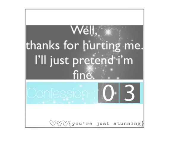 """Confession number three"" by goddess-of-pain-x0 ❤ liked on Polyvore"