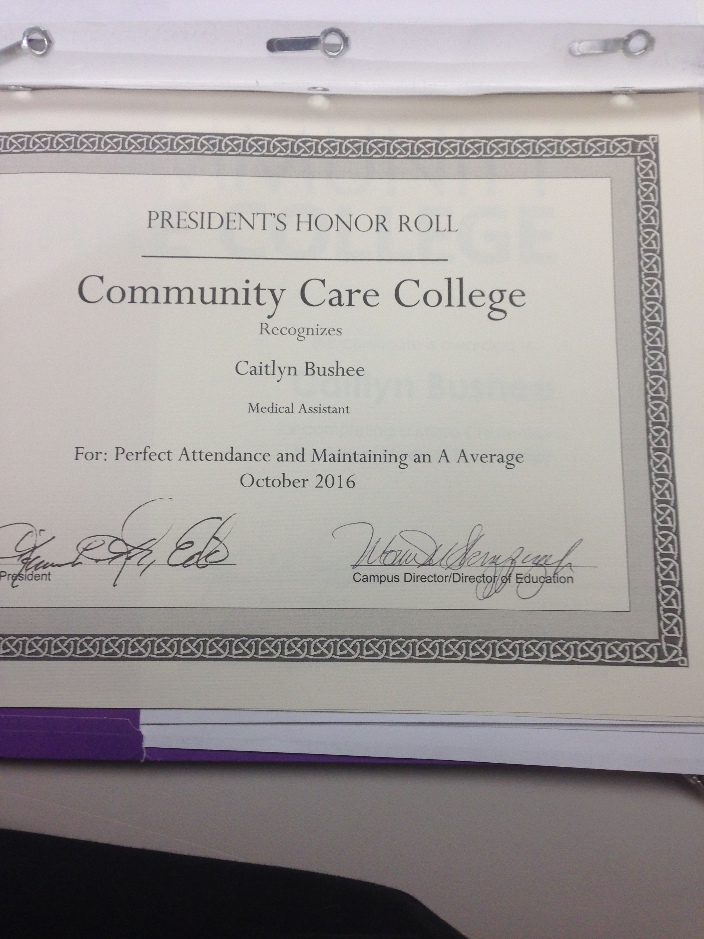 My first president honor roll whyccc perfect attendance