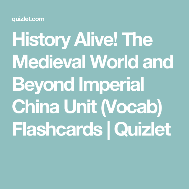 History Alive! The Medieval World and Beyond Imperial China
