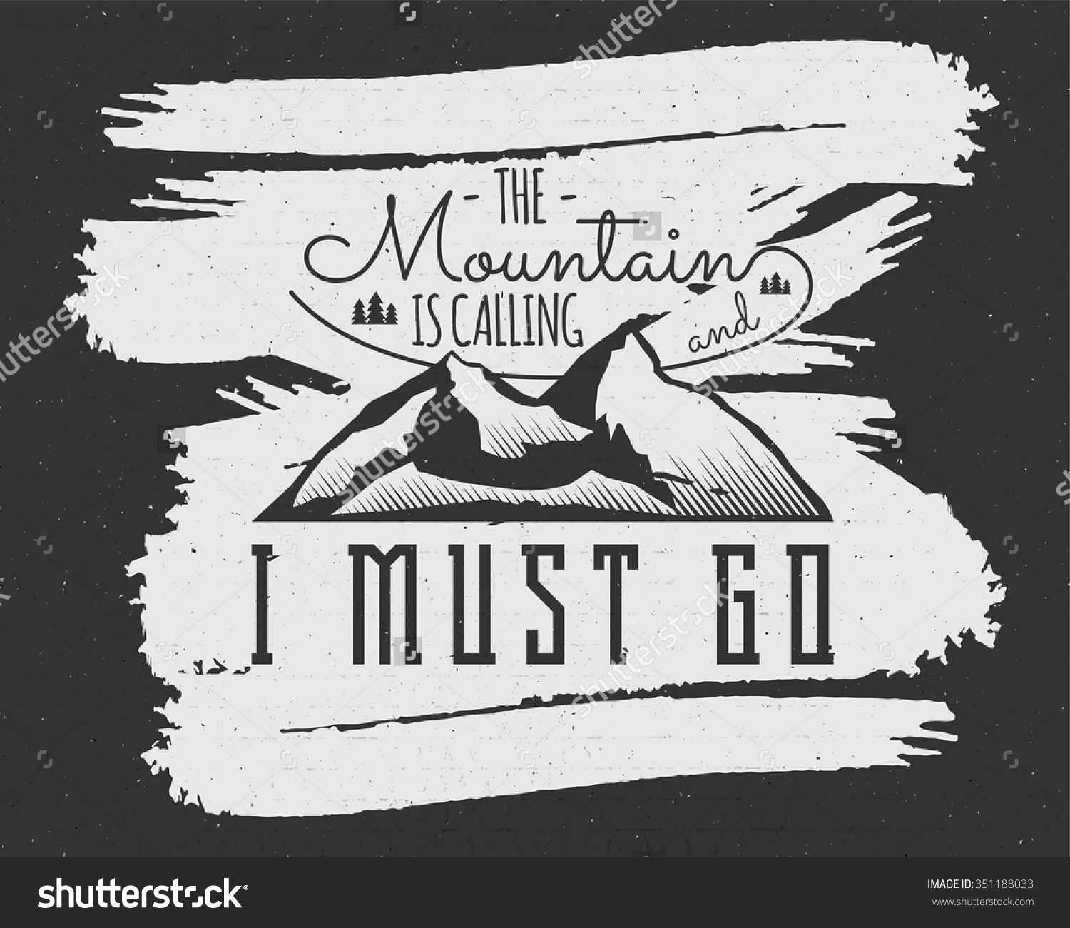 Mountain Is Calling Adventure Motivation Background Inspiration