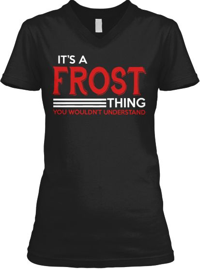 It's a FROST Thing! - LIMITED EDITION