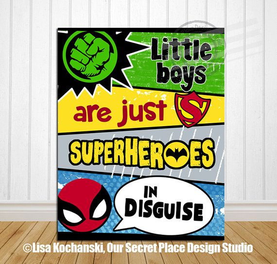Little Boys Are Just Superheroes in Disguise Superhero Wall Art ...