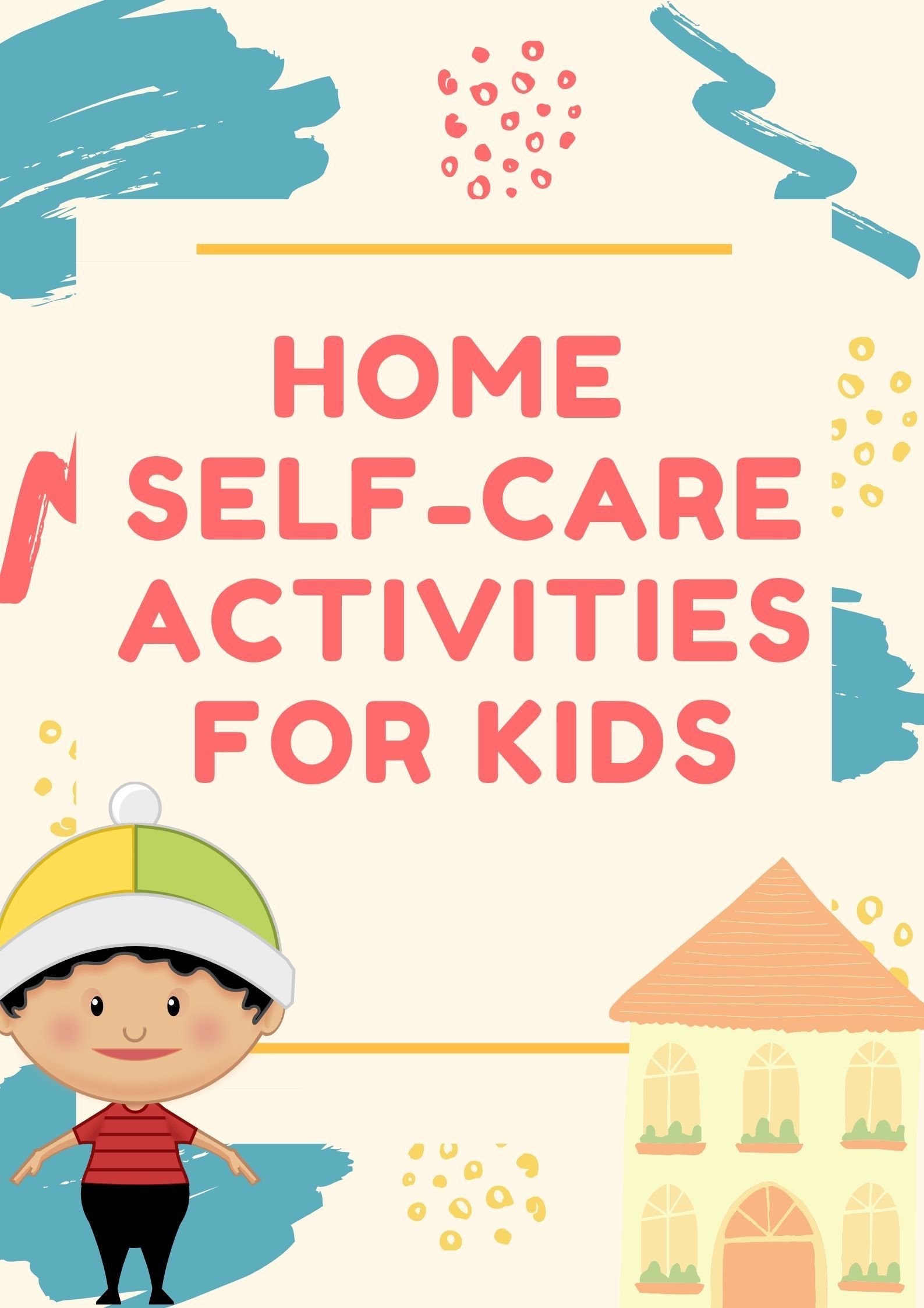 Self Care For Kids