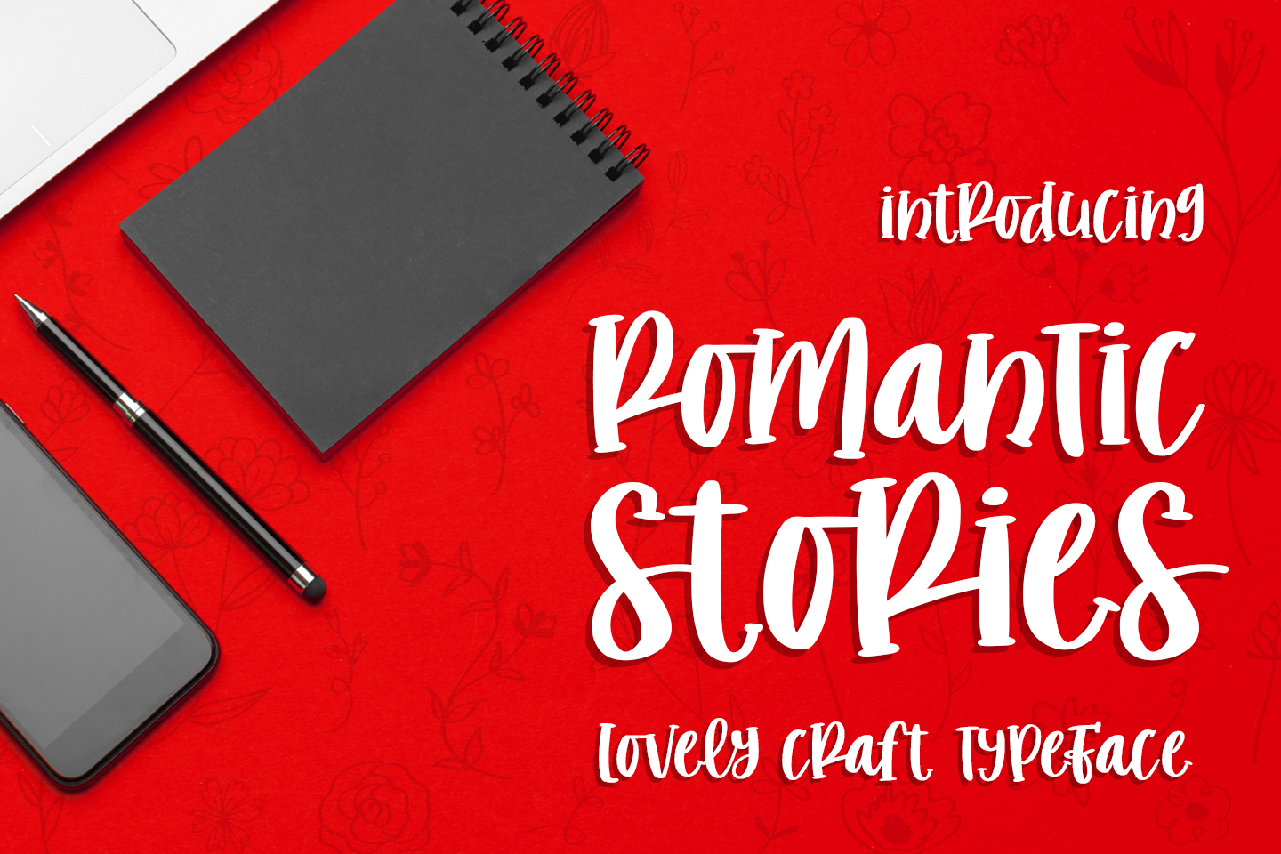 Romantic Stories is a sweet handwritten font. Use it to