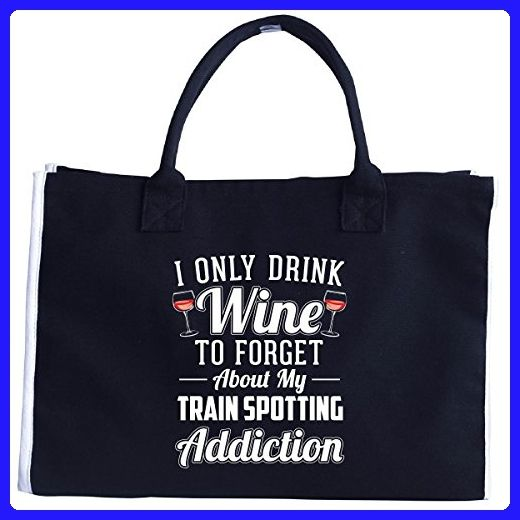 Only Drink Wine To Forget About My Train Spotting Addiction - Tote Bag - Top handle bags (*Amazon Partner-Link)