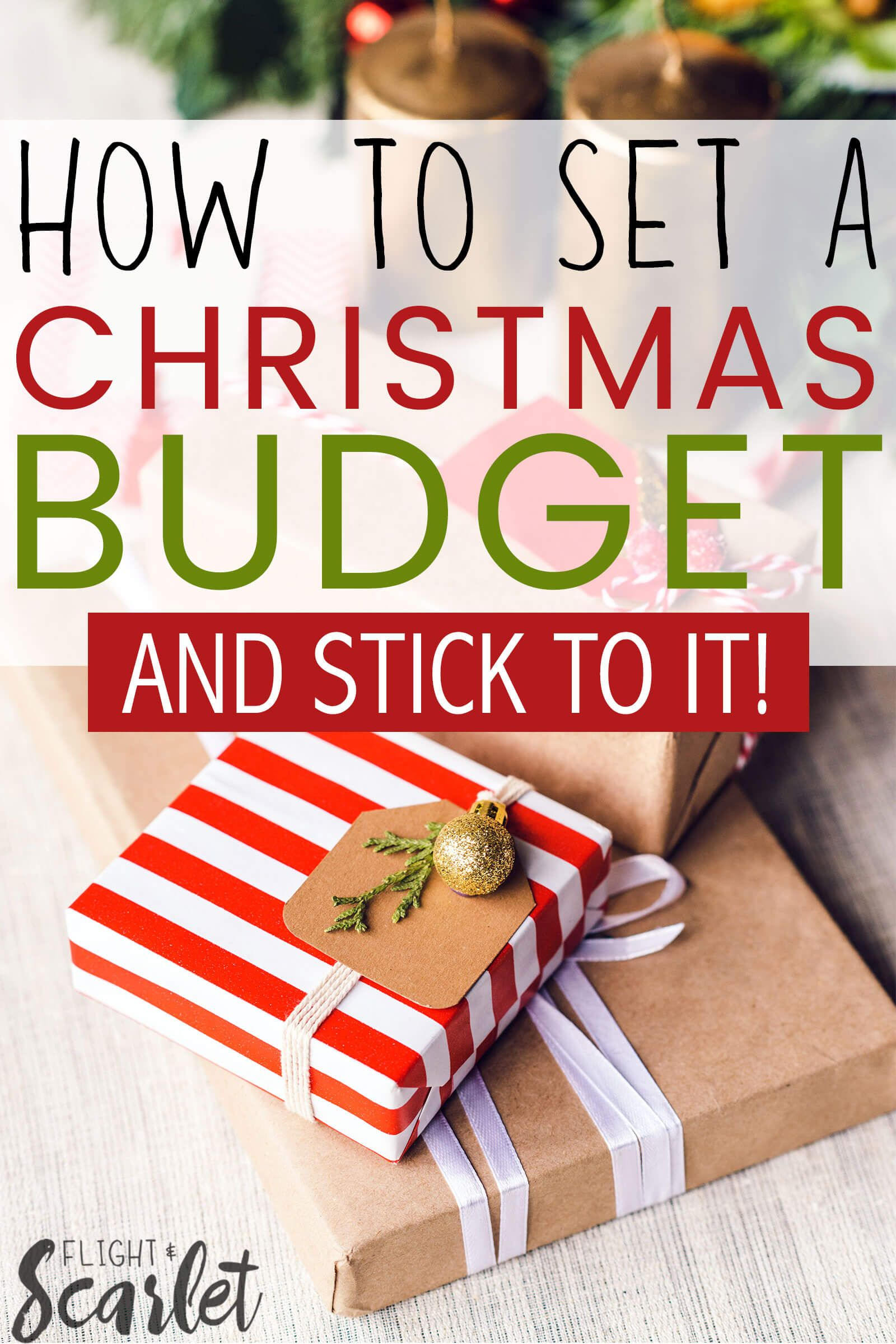 How To Set A Christmas Budget And Stick To It