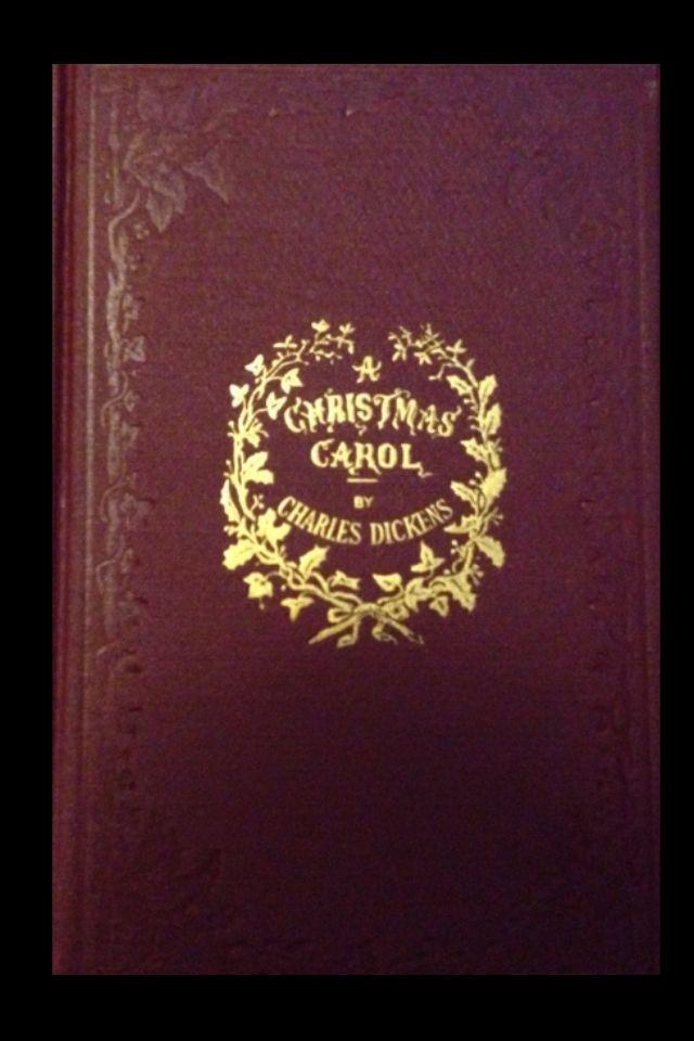 A Christmas Carol Charles Dickens Chapman and Hall 1843