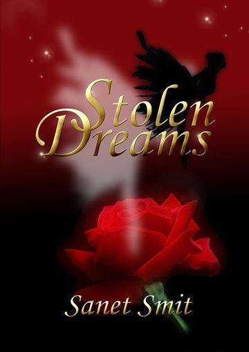 Stolen Dreams Sanet Smit  RRP ($A) 24.99 P/B Publisher: Satalyte Publishing ISBN: 9780992509507