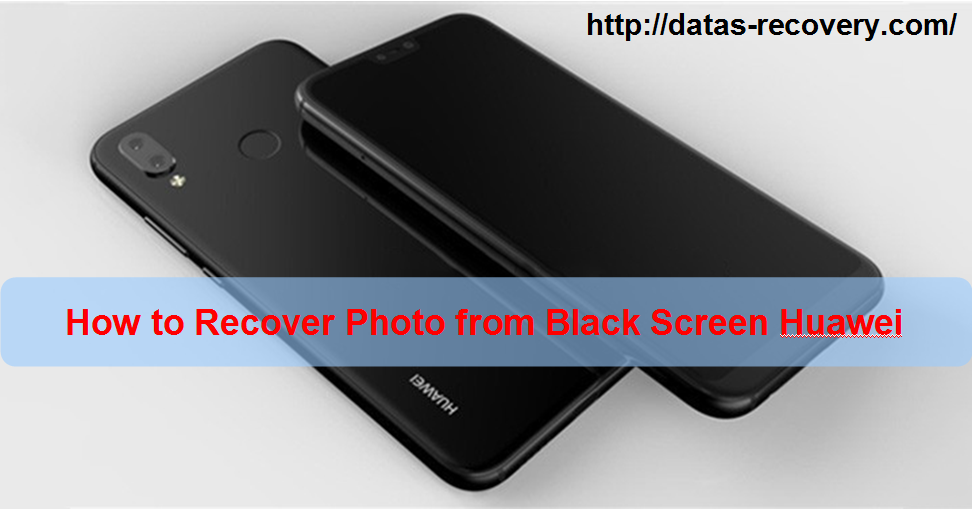 Huawei Black Screen