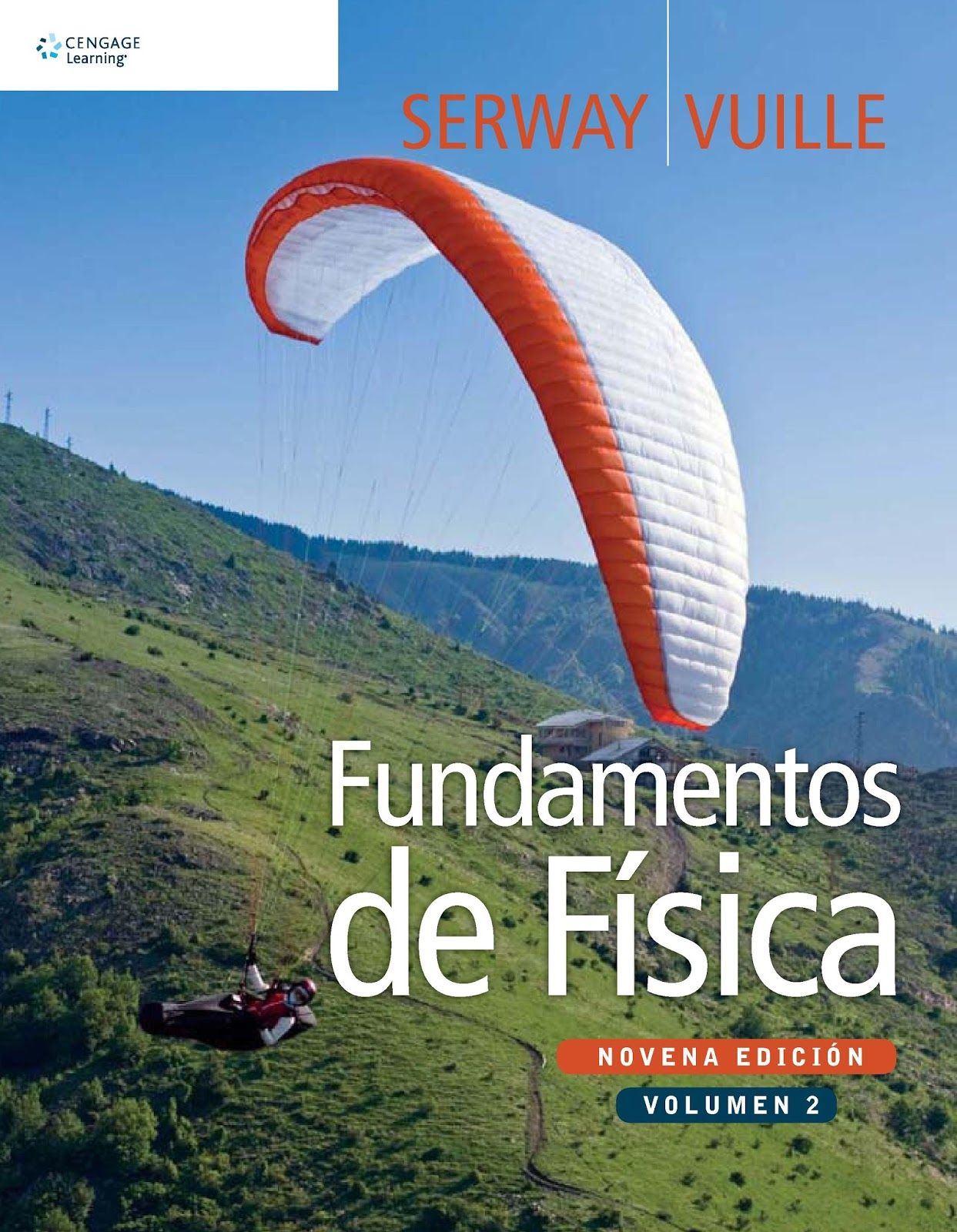 Descargar Libros Universitarios Gratis Fundamento De Fisica 9edicion Vol 2 Serway And Vuille