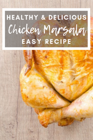 Chicken Marsala Recipe Whole Food Recipes Pinterest