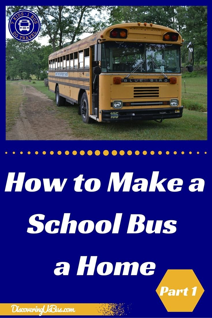 How To Make A School Bus A Home Family Matters Pinterest Bus
