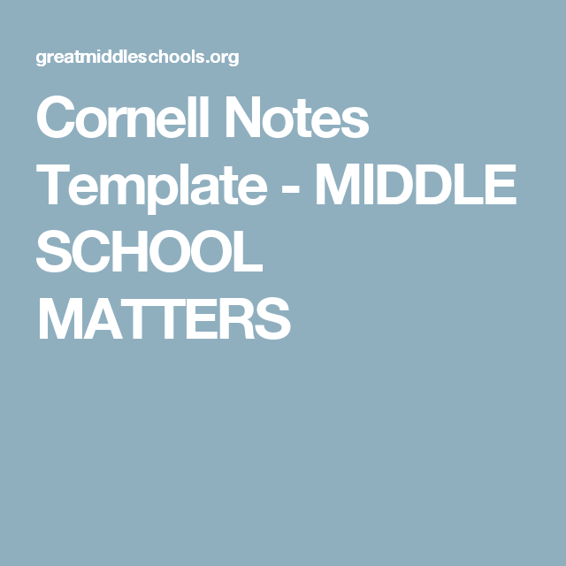 Cornell Notes Template  Middle School Matters  ItS Instrumental