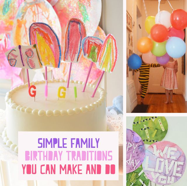 Family Birthday Traditions You Can Make and Do Birthdays Favor