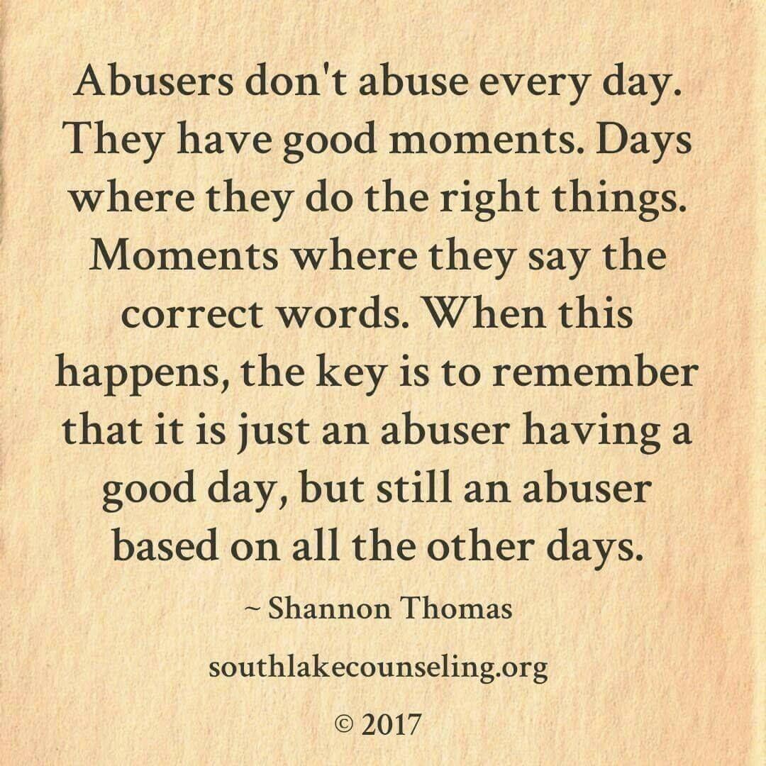 Abusive Relationship Quotes Abusers Never Change Abuse Survivor  Pinterest  Abuse Survivor