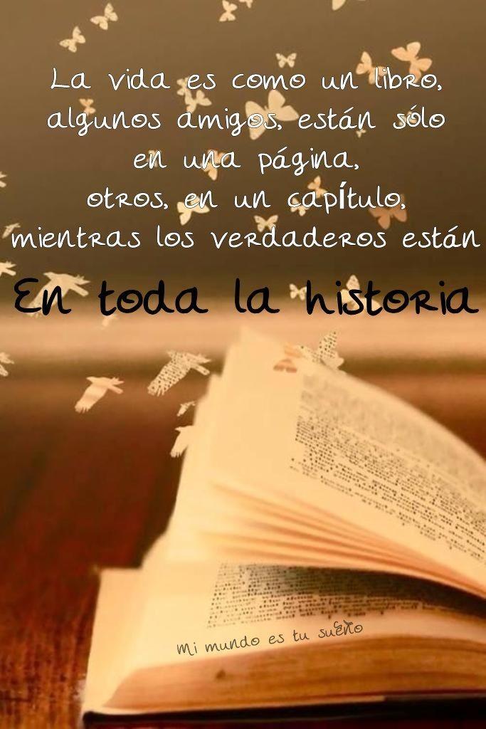 La Vida Es Como Un Libro Frases De Amistad Frases D