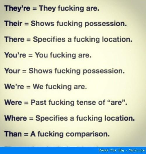 SO TRUE. grammar nazi.