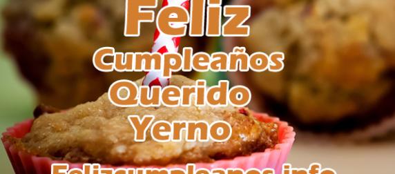 Tarjetas con Frases de Cumpleaños para un Yerno Felicitaciones Pinterest Yerno, Frase de