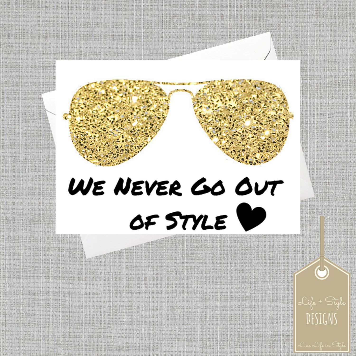 Gold Taylor Swift Card Never Go Out Of Style Cardgold Aviators
