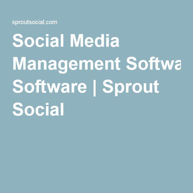 Social Media Management Software Sprout Social Social Media Management Software Social Media Management Tools Social Media Manager