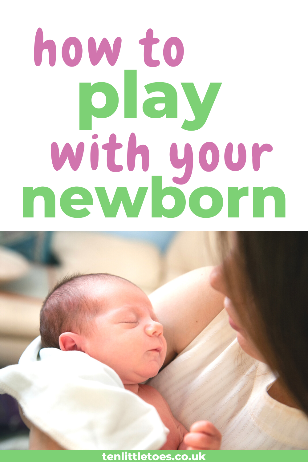 Activities for Newborn Babies: The Ultimate Collection