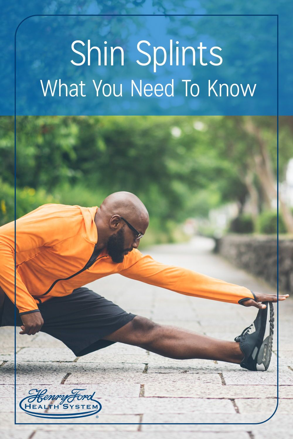 Health and Wellness Shin Splints What You Need to Know