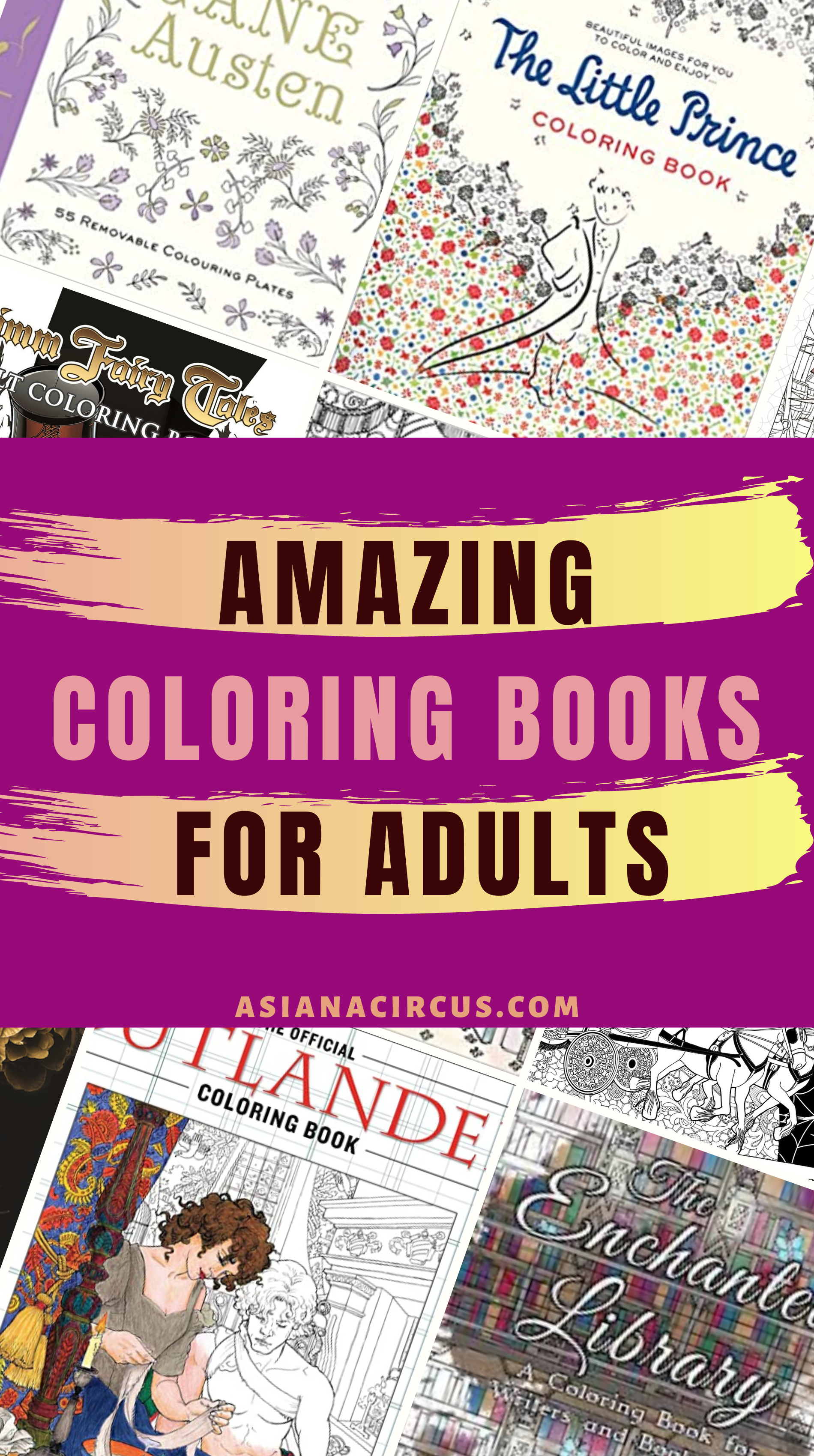 20 Best Literature Themed Coloring Books For Adults Asiana Circus Coloring Books Books For Teens Book List Must Read