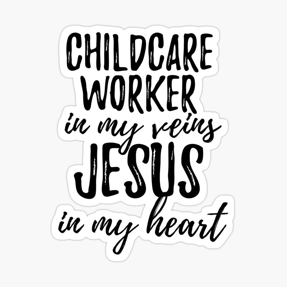Photo of 'Childcare Worker In My Veins Jesus In My Heart Funny Christian Coworker Gift' Glossy Sticker by FunnyGiftIdeas