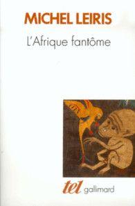 L'Afrique fantôme - Tel - GALLIMARD - Site Gallimard